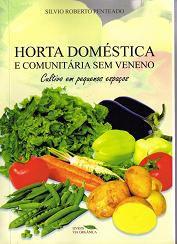 Horta Doméstica e Comunitária sem Veneno - Cultivo em Pequenos Espaços