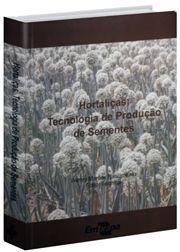 Hortaliças - Tecnologia de Produção de Sementes