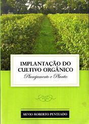 Implantação do Cultivo Orgânico - Planejamento e Plantio