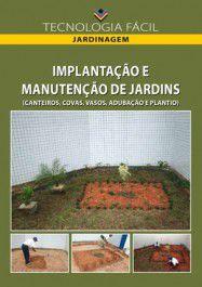 Implantação e Manutenção de Jardins - vol. 2