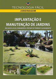 Implantação e Manutenção de Jardins - vol. 1