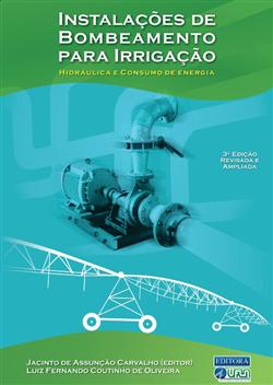 Instalações de Bombeamento Para Irrigação Hidráulica e Consumo de Energia