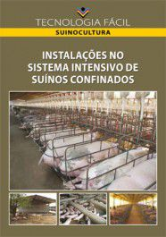 Instalações no Sistema Intensivo de Suínos Confinados