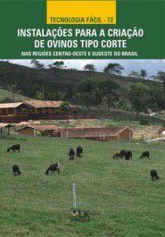 Instalações Para a Criação de Ovinos Tipo Corte nas Regiões Centro-Oeste e Sudeste do Brasil