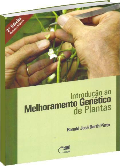 Introdução ao Melhoramento Genético de Plantas
