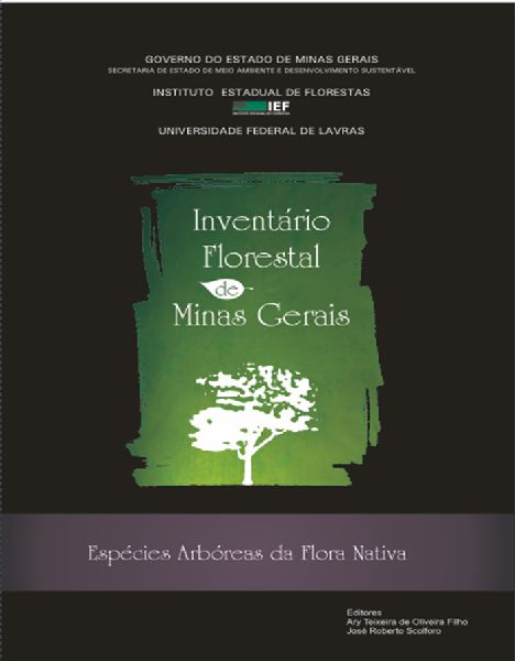 Inventário Florestal de Minas Gerais - Espécies Arbóreas da Flora Nativa