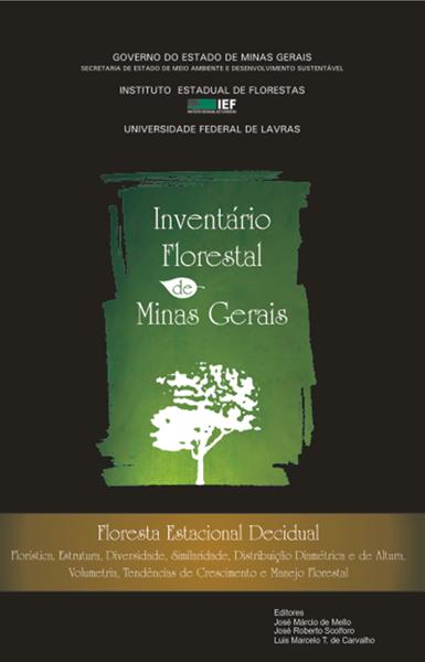 Inventário Florestal de Minas Gerais - Floresta Estacional Decidual