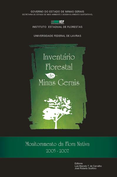 Inventário Florestal de Minas Gerais - Monitoramento da Flora Nativa
