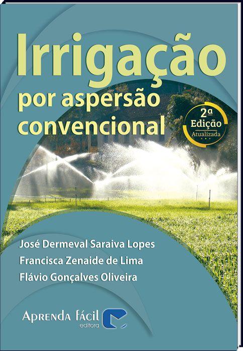 Irrigação por Aspersão Convencional