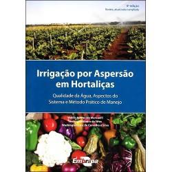 Irrigação por Aspersão em Hortaliças - 4ª edição