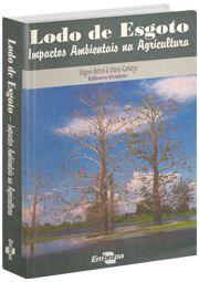 Lodo de Esgoto - Impactos Ambientais na Agricultura