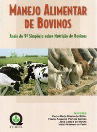 Manejo Alimentar de Bovinos - Anais do 9° Simpósio sobre Nutrição de Bovinos