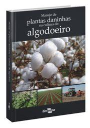 Manejo de Plantas Daninhas na Cultura do Algodoeiro