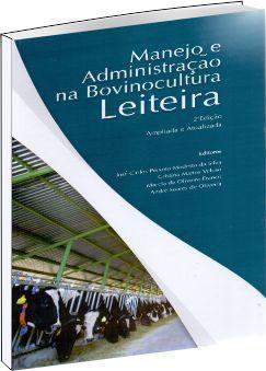 Manejo e Administração na Bovinocultura Leiteira