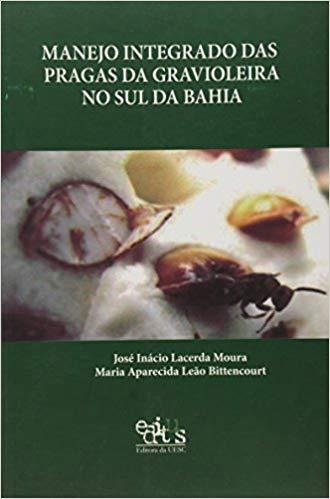 Manejo Integrado das Pragas da Gravioleira no Sul da Bahia