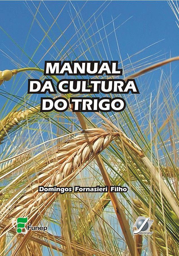 Manual da Cultura do Trigo