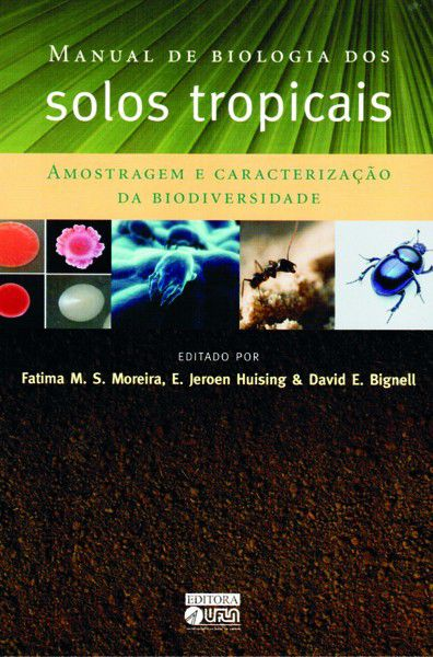 Manual de Biologia dos Solos Tropicais