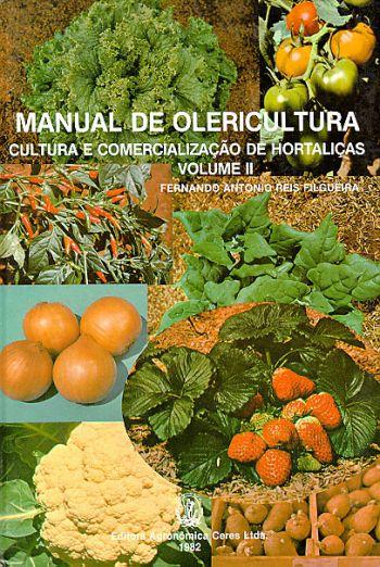 Manual de Olericultura - Volume 2