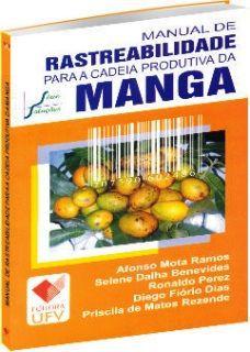 Manual de Rastreabilidade para a Cadeia Produtiva da Manga