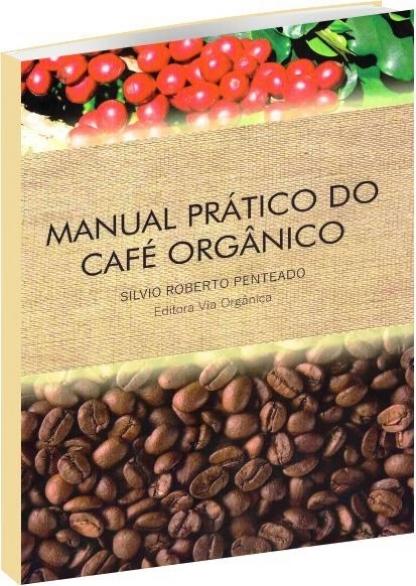 Manual Prático do Café Orgânico