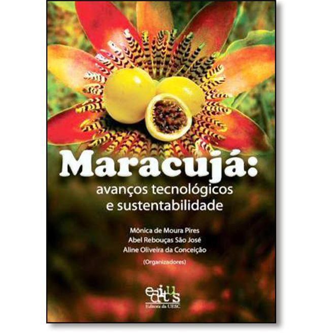 Maracujá - Avanços Tecnológicos e Sustabilidade