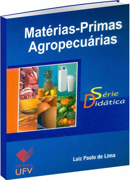 Matérias-Primas Agropecuárias - Série Didática
