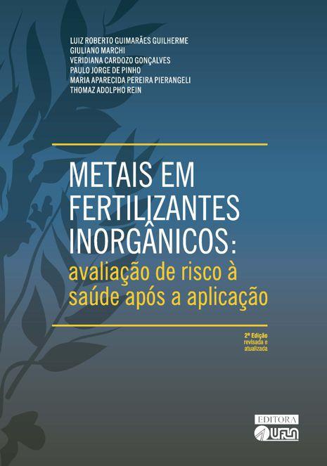 Metais em Fertilizantes Inorgânicos - Avaliação de Risco à Saúde Após a Aplicação