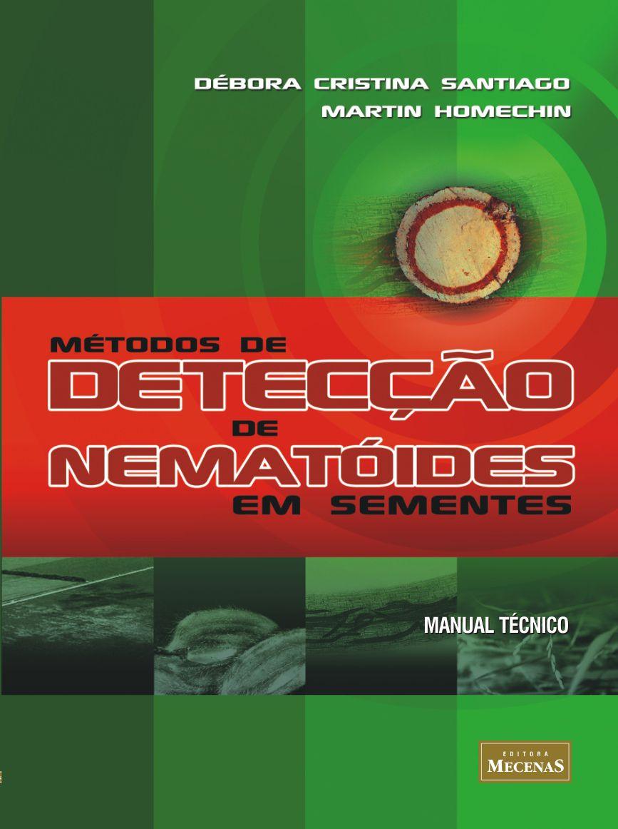 Métodos de Detecção de Nemotóides em Sementes