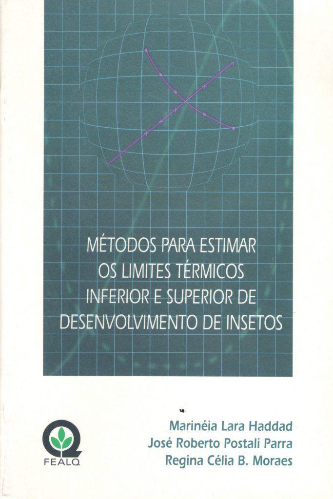 Métodos Para Estimar Os Limites Térmicos Inferior e Superior de Desenvolvimento de Insetos