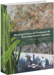 Microrganismos na Produção de Biocombustíveis Líquidos