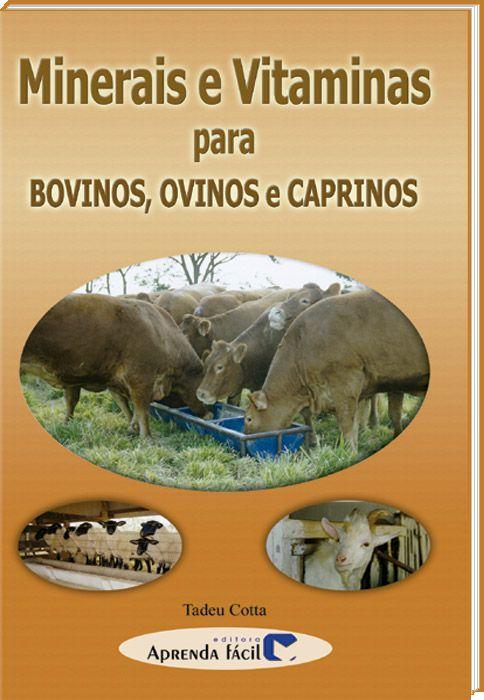 Minerais e Vitaminas Para Bovinos, Ovinos e Caprinos