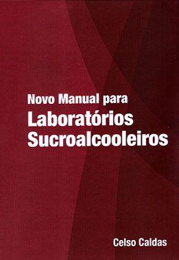 Novo Manual para Laboratórios Sucroalcooleiros
