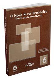 Novo Rural Brasileiro, O - Vol. 6 - Novas Atividades Rurais