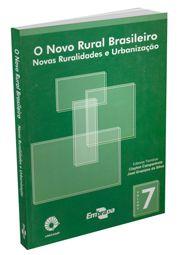 Novo Rural Brasileiro, O - Vol. 7 - Novas Ruralidades e Urbanização