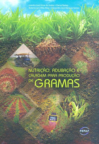Nutrição, Adubação e Calagem para Produção de Gramas