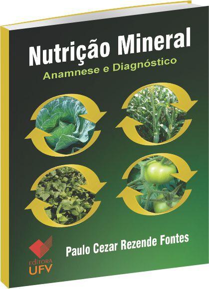 Nutrição Mineral de Plantas - Anamnese e Diagnóstico