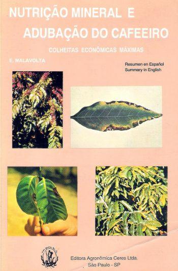 Nutrição Mineral e Adubação do Cafeeiro - Colheitas Econômicas Máximas