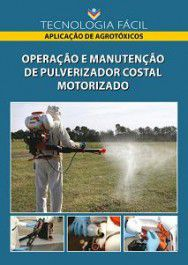 Operação e Manutenção de Pulverizador costal Motorizado