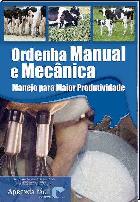 Ordenha Manual e Mecânica