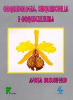 Orquidologia, Orquidofilia e Orquicultura