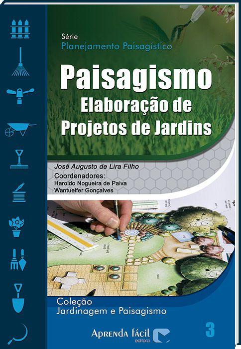 Paisagismo - Elaboração de Projetos de Jardim