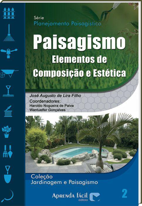 Paisagismo - Elementos de Composição e Estética