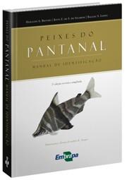 Peixes do Pantanal - Manual de Identificação