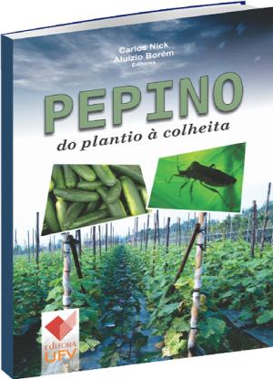 Pepino do Plantio à Colheita