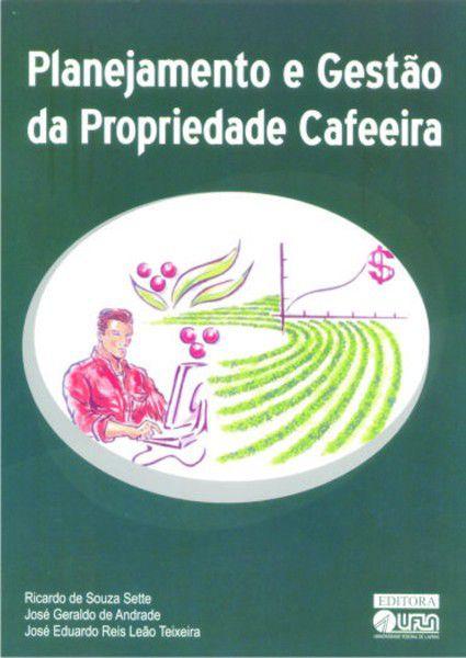 Planejamento e Gestão da Propriedade Cafeeira