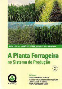 Planta Forrageira no Sistema de Produção, A - Anais do 17° Simpósio Sobre Manejo da Pastagem