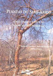Plantas do Semi-Árido - Conhecimento e Usos no Assentamento Marrecas