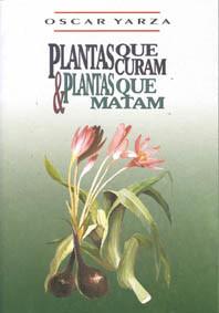 Plantas que Curam & Plantas que Matam