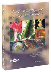 Pragas e Doenças de Cultivos Amazônicos