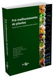 Pré-Melhoramento de Plantas - Estado da Arte e Experiências de Sucesso